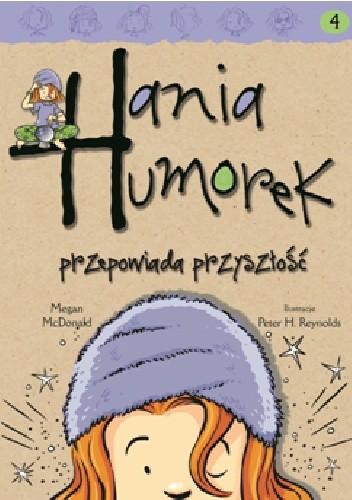 Okładka książki Hania Humorek przepowiada przyszłość