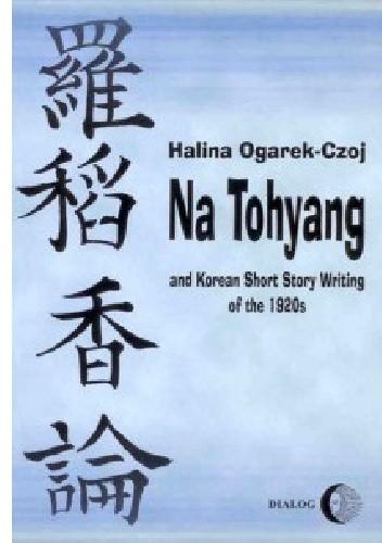 Okładka książki Na Tohyang and Korean Short Story Writing of the 1920s