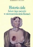 Historia ciała. Lekarz i jego pacjentki w osiemnastowiecznym Eisenach