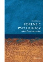 Forensic psychology - A Very Short Introduction