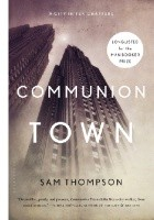 Communion Town. A City in Ten Chapters