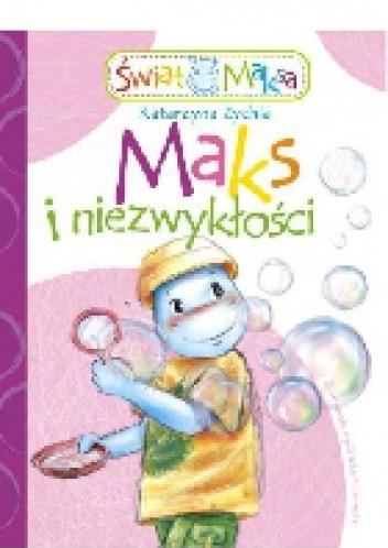 Okładka książki Maks i niezwykłości