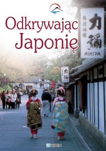 Okładka książki Odkrywając Japonię
