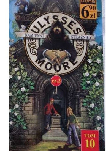 Okładka książki Ulysses Moore. Kamienni Strażnicy cz. 2