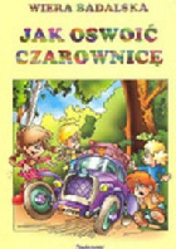 Okładka książki Jak oswoić czarownicę