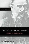 Okładka książki The Liberation of Tolstoy. A Tale of Two Writers