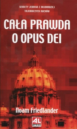 Okładka książki Cała prawda o Opus Dei