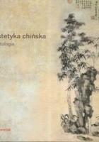 Estetyka chińska. Antologia