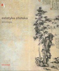 Okładka książki Estetyka chińska. Antologia