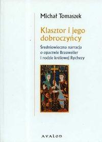 Okładka książki Klasztor i jego dobroczyńcy Średniowieczna narracja.........