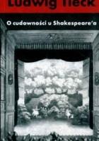 O cudowności u Shakespeare'a
