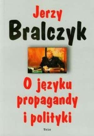 Okładka książki O języku propagandy i polityki
