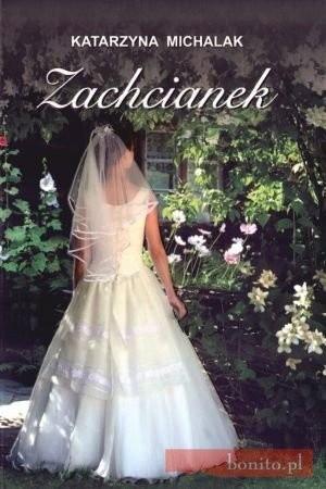 Okładka książki Zachcianek