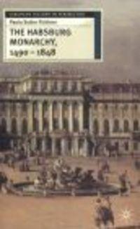 Okładka książki Habsburg Monarchy 1490-1848