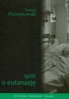 Spór o eutanazję