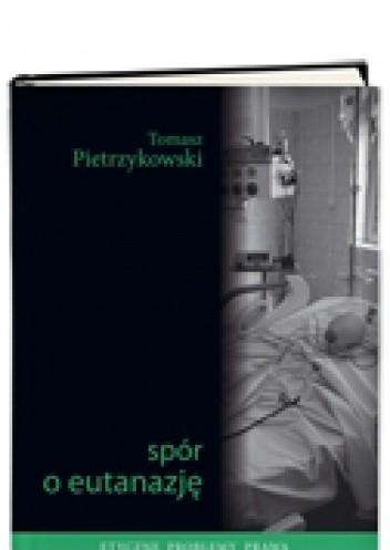 Okładka książki Spór o eutanazję