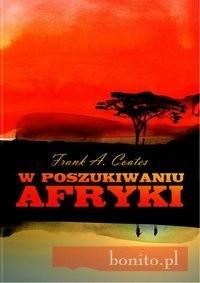 Okładka książki W poszukiwaniu Afryki