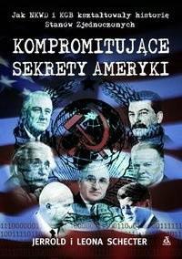 Okładka książki Kompromitujące sekrety Ameryki