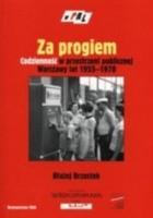 za progiem. Życie codzienne w przestrzeni publicznej Warszawy lat 1955-1970