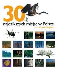 Okładka książki 30 najdzikszych miejsc w Polsce