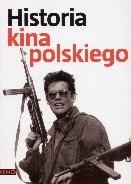 Okładka książki Historia kina polskiego