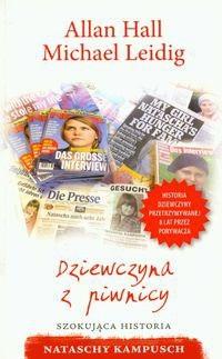 Okładka książki Dziewczyna z piwnicy. Szokująca historia Nataschy Kampusch