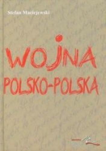 Okładka książki Wojna polsko-polska Dziennik 1980-1983