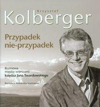 Okładka książki Przypadek nie-przypadek. Krzysztof Kolberger (+CD)