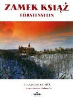 Okładka książki zamek Książ Fürstenstein. Architektura i historia