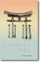 Okładka książki Pewnego razu w Azji
