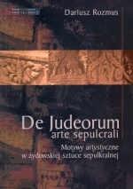 Okładka książki Motywy artystyczne w żydowskiej sztuce sepulkralnej