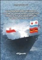 Okładka książki Współpraca Marynarki Wojennej PRL z flotami wojennymi związku Radzieckiego i Niemieckiej Republiki Demokratycznej w zakresie kształcenia kadr