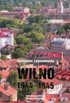 Okładka książki Wilno 1944-1945