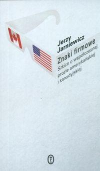 Okładka książki Znaki firmowe Szkice o współczesnej prozie amerykańskiej