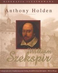 Okładka książki Szekspir William Biografia ilustrowana