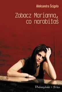 Okładka książki zobacz Marianna, co narobiłaś