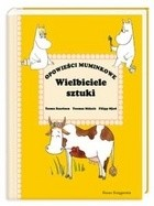 Okładka książki Opowieści Muminkowe. Wielbiciele sztuki