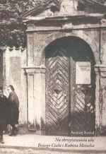 Okładka książki Na skrzyżowaniu ulic Bożego Ciała i Rabina Meiselsa