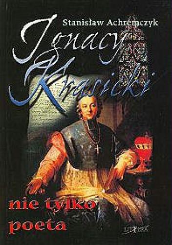 Okładka książki Ignacy Krasicki nie tylko poeta