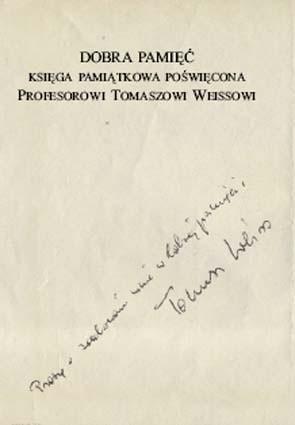 Okładka książki Dobra pamięć: Księga Pamiątkowa Poświęcona Profesorowi Tomaszowi Weissowi