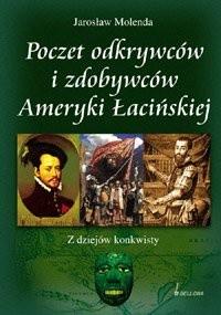 Okładka książki Poczet odkrywców i zdobywców Ameryki Łacińskiej