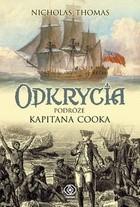 Okładka książki Odkrycia. Podróże kapitana Cooka