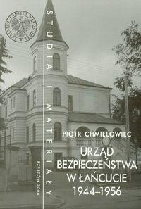 Okładka książki Urząd Bezpieczeństwa w łańcucie 1944-56