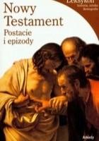 Nowy Testament. Postacie i epizody
