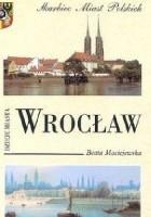 Wrocław. Dzieje miasta