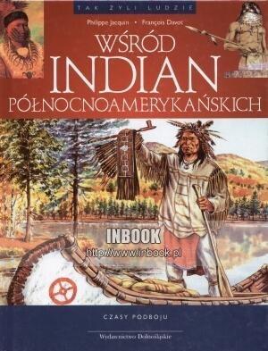 Okładka książki Wśród Indian północnoamerykańskich