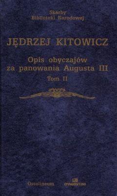 Okładka książki Opis obyczajów za panowania Augusta III Tom 2