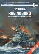 Okładka książki Operacja Rheinubung. Polowanie na Bismarcka
