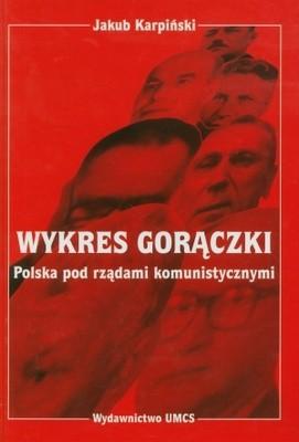 Okładka książki Wykres gorączki. Polska pod rządami komunistycznymi