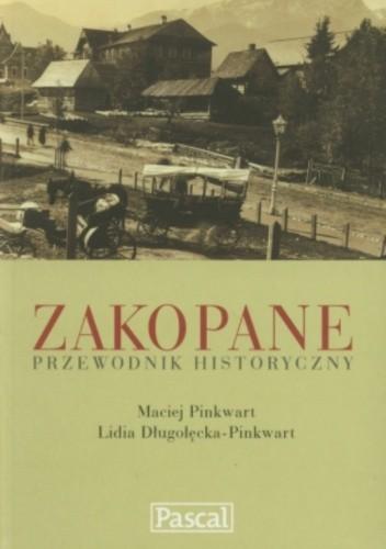 Okładka książki Zakopane. Przewodnik historyczny